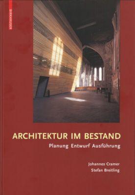 Architektur im Bestand, Johannes Cramer, Stefan Breitling