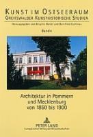 Architektur in Pommern und Mecklenburg von 1850 bis 1900