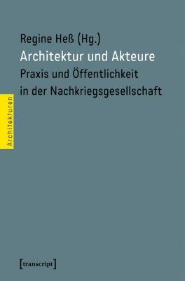 Architekturen: Architektur und Akteure