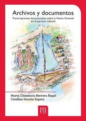 Archivos y documentos, Catalina Garzón Zapata, Marta Clemencia Herrera