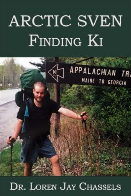 Arctic Sven: Finding Ki, Loren Jay Chassels