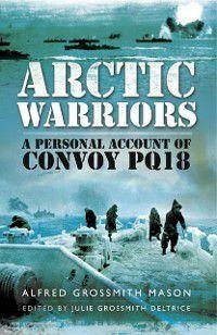 Arctic Warriors, Deltrice Alfred Grossmith, Julie Grossmith Deltrice
