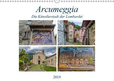 Arcumeggia - Die Künstlerstadt der Lombardei (Wandkalender 2019 DIN A3 quer), Ursula Di Chito