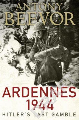 Ardennes 1944, Antony Beevor