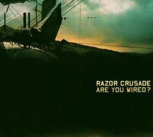 Are You Wired?, Razor Crusade