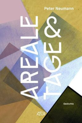 areale & tage - Peter Neumann |