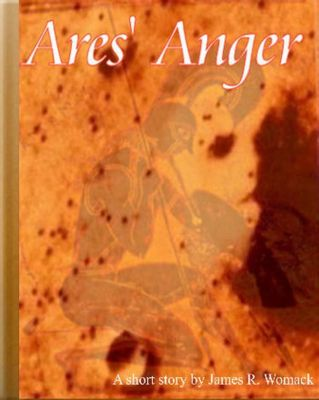 Ares' Anger, James R. Womack