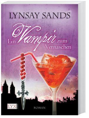 Argeneau Band 2: Ein Vampir zum Vernaschen, Lynsay Sands