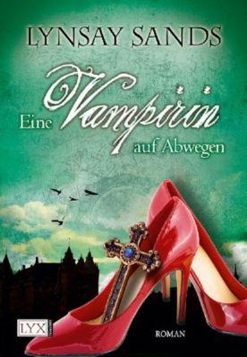 Argeneau Band 3: Eine Vampirin auf Abwegen, Lynsay Sands