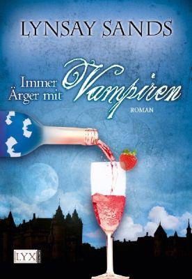 Argeneau Band 4: Immer Ärger mit Vampiren, Lynsay Sands