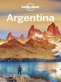 Argentina Travel Guide, Lonely Planet