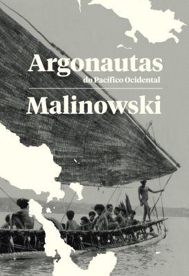 Argonautas do Pacífico Ocidental, Bronisław Malinowski