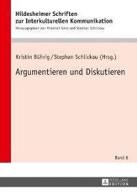Argumentieren und Diskutieren