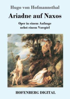 Ariadne auf Naxos, Hugo von Hofmannsthal