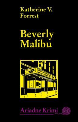Ariadne Kriminalroman: Beverly Malibu, Katherine V. Forrest