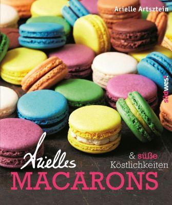 Arielles Macarons & süße Köstlichkeiten, Arielle Artsztein