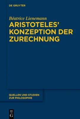 Aristoteles' Konzeption der Zurechnung, Béatrice Lienemann