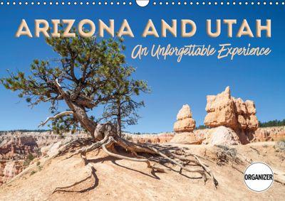 ARIZONA AND UTAH An Unforgettable Experience (Wall Calendar 2019 DIN A3 Landscape), Melanie Viola