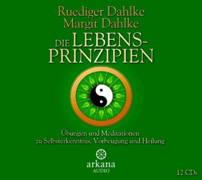 Arkana: Die Lebensprinzipien, Ruediger Dahlke, Margit Dahlke