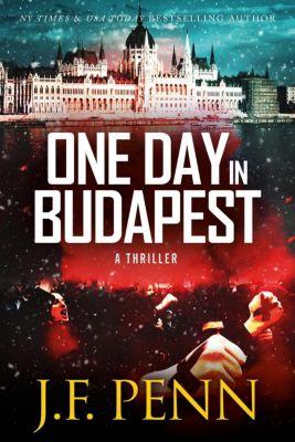 ARKANE Thrillers: One Day In Budapest (ARKANE Thrillers, #4), J.F.Penn