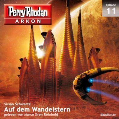 Arkon: Arkon 11: Auf dem Wandelstern, Susan Schwartz