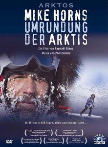 Arktos - Mike Horns Umrundung der Arktis, DVD, Raphaël Blanc