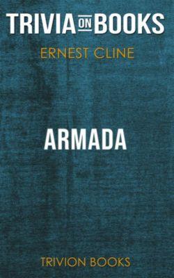 Armada by Ernest Cline (Trivia-On-Books, Trivion Books