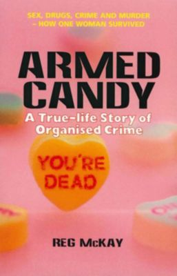 Armed Candy, Reg McKay