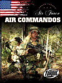 Armed Forces: Air Force Air Commandos, Jack David