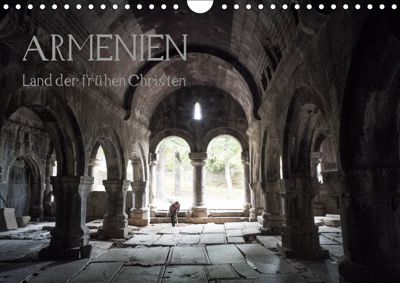 ARMENIEN - Land der frühen Christen (Wandkalender 2019 DIN A4 quer), Markus Breig