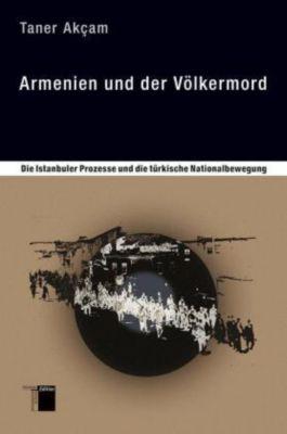 Armenien und der Völkermord, Taner Akcam