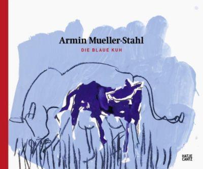 Armin Mueller-Stahl, Die Blaue Kuh