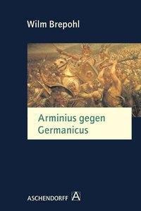 Arminius gegen Germanicus, Wilm Brepohl
