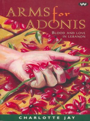 Arms for Adonis, Charlotte Jay