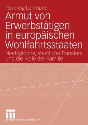 Armut von Erwerbstätigen in europäischen Wohlfahrtsstaaten, Henning Lohmann