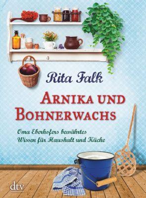 Arnika und Bohnerwachs - Rita Falk |