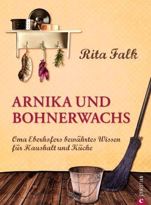 Arnika und Bohnerwachs, Rita Falk