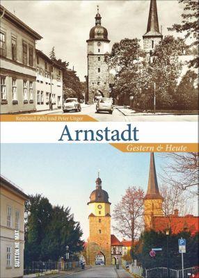 Arnstadt, Reinhard Pahl, Peter Unger