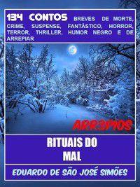 Arr3pios--Rituais Do Mal, Eduardo de São José Simões