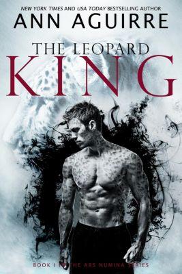 Ars Numina: The Leopard King (Ars Numina, #1), Ann Aguirre