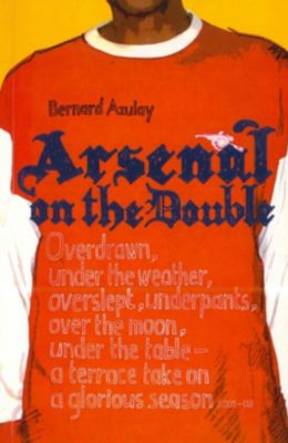 Arsenal on the Double, Bernard Azulay