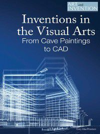 Art and Invention: Inventions in the Visual Arts, Cory MacPherson