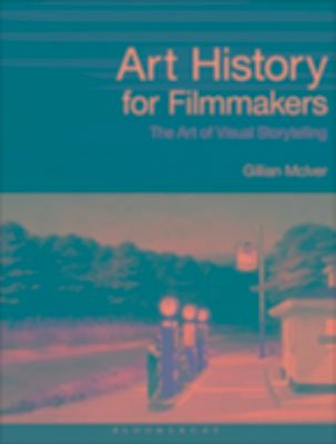 Art History for Filmmakers, Gillian McIver
