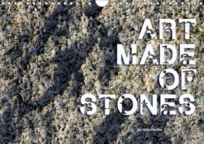 Art made of Stones (Wall Calendar 2019 DIN A4 Landscape), Udo Haafke