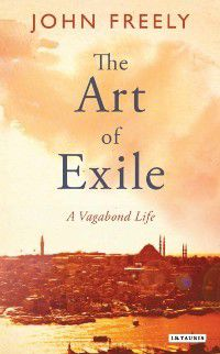 Art of Exile, The, John Freely
