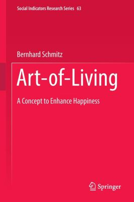 Art-of-Living, Bernhard Schmitz