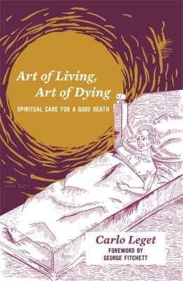 Art of Living, Art of Dying, Carlo Leget