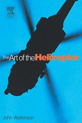 Art of the Helicopter, John Watkinson