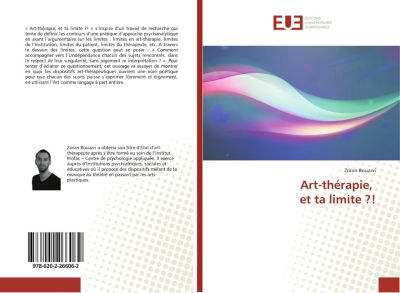 Art-thérapie, et ta limite ?!, Zoran Bouazri