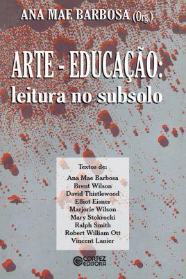 Arte-Educação, Ana Mae Barbosa